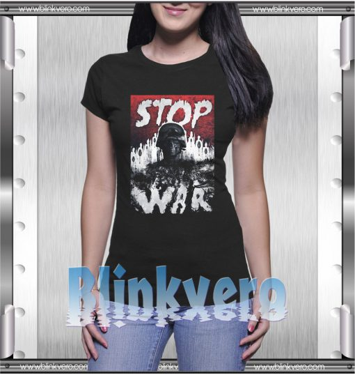 Stop Wars Style Shirts for Mens Size S-3XL