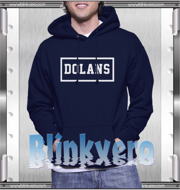 Dolans Style Shirts For Mens Size S 3XL Unisex Hoodie