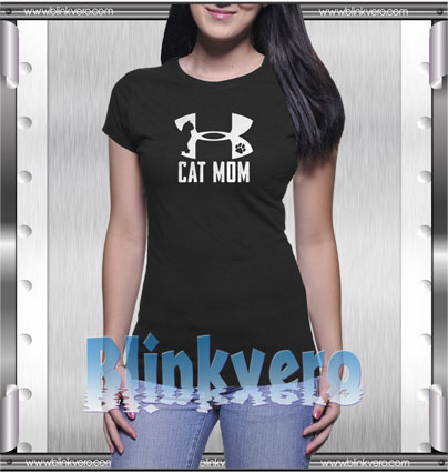 0ff3ced3 Under armour cat mom Style Shirts T shirt For Womens Size S 3XL Unisex Shirt