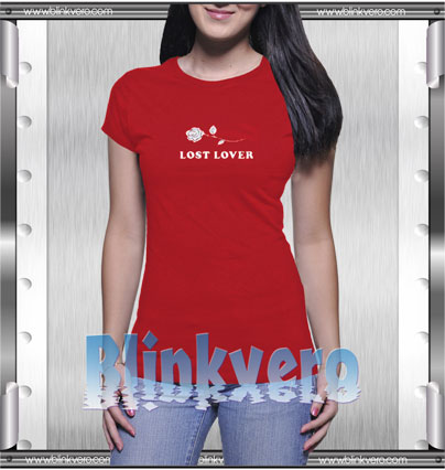 Lost Lover Style Shirts T shirt