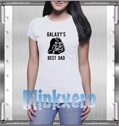 Galxy's Best Dad Style Shirt T shirt
