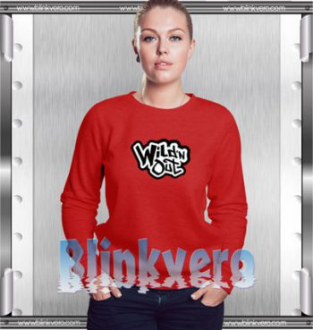 Wild N Out Sweatshirt Archives Grunt Style Shirts