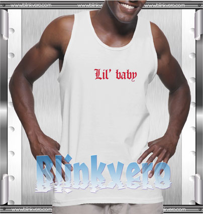 Lil Baby Style Shirts Tank Top