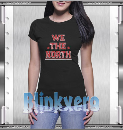 We The North Style Shirt T shirt