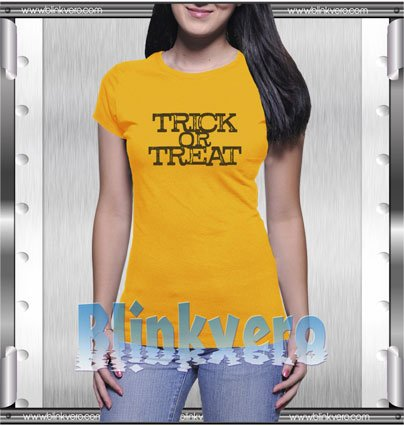 Trick or Treat Style Shirt T shirt