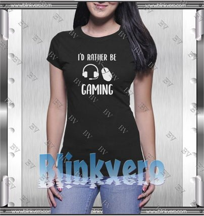 I'd Rather Be Gaming Style Shirt T shirt
