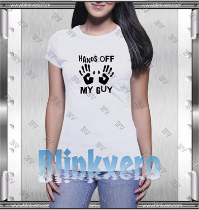 Hands Off My Guy Style Shirt T shirt