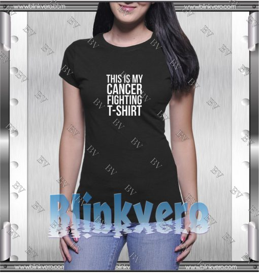 This is My Cancer Fighting TShirt 600x600 1