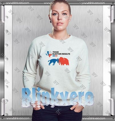 Texas Primary Election Results 2020 Style Shirts Sweatshirt