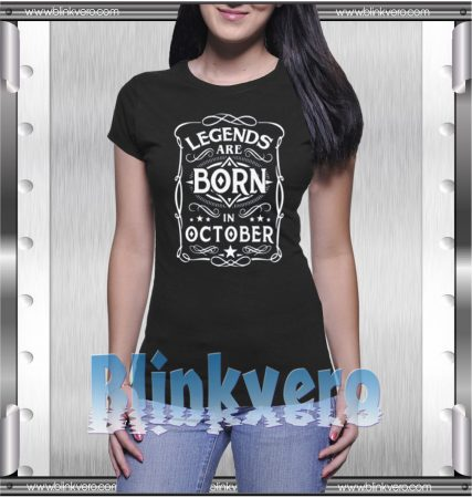 Legends-Are-Born-In-October-T-Shirt-Women-and--Men-S-3XL
