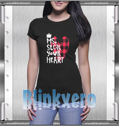 Ms Steal Your Heart Valentines Day T-Shirt