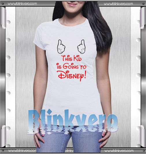 This kid is going to disney T-Shirt