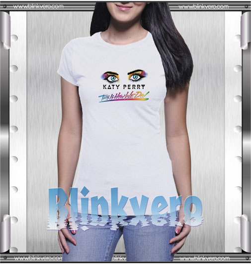 Katy Perry This Is How We Do T-Shirt