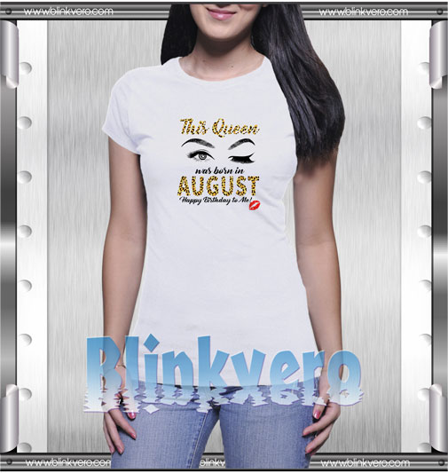 Womens Leopard This Queen Was Born In August T-Shirt