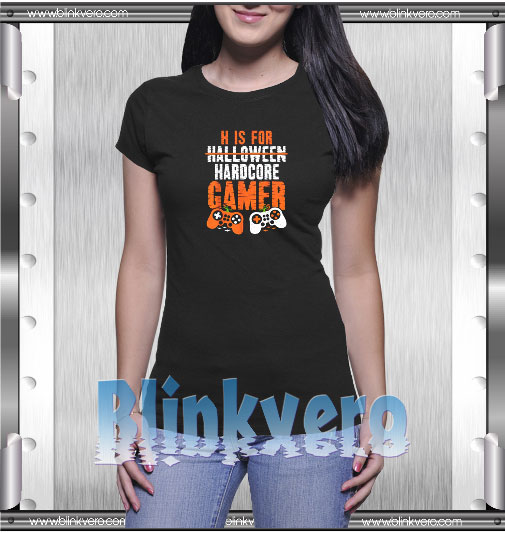 H Is For Hardcore Gamer Halloween Gaming T-Shirt